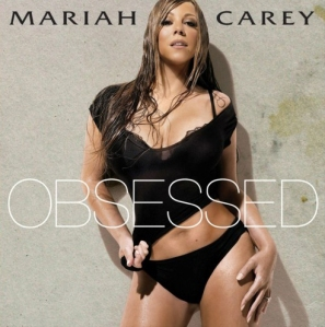 """Obsessed"" - Mariah Carey's 19th chart topper? Time will tell..."