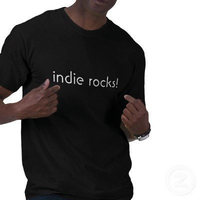 Indie rocks! Majors suck!