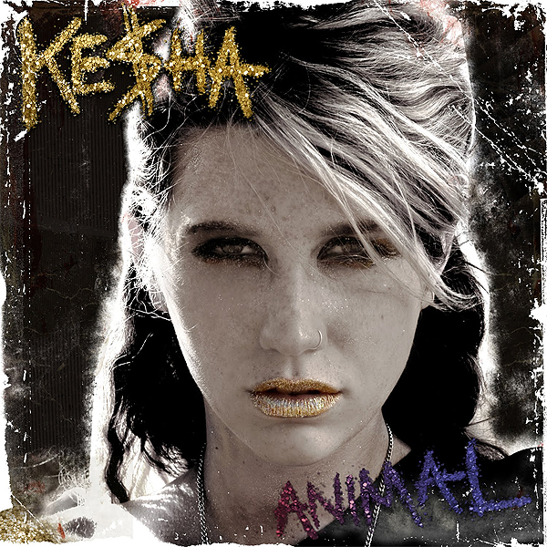 kesha tik tok album cover. album cover of quot;Animalquot;