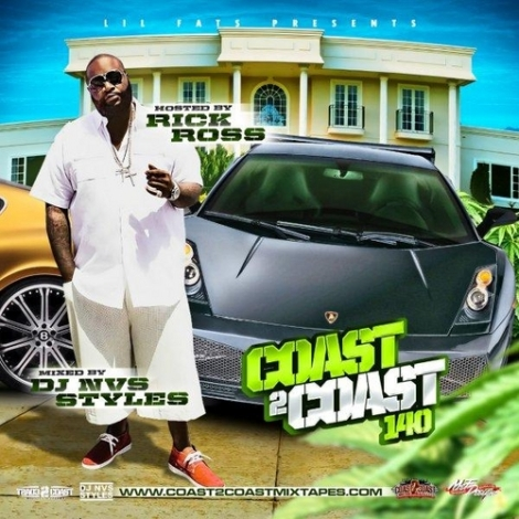Coast 2 Coast 140 Hosted by Rick Ross