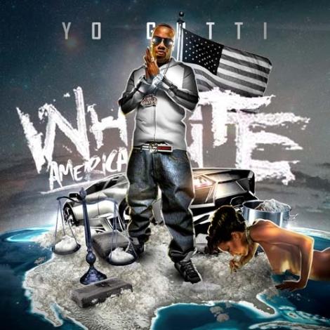 Yo Gotti - White America [mixtape]